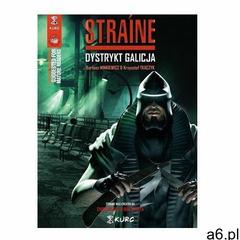 Straine Dystrykt Galicja- bezpłatny odbiór zamówień w Krakowie (płatność gotówką lub kartą). - ogłoszenia A6.pl