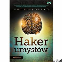 Haker umysłów- bezpłatny odbiór zamówień w Krakowie (płatność gotówką lub kartą)., Onepress - ogłoszenia A6.pl