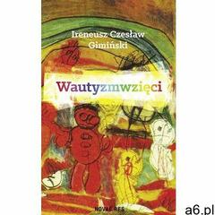 Wautyzmwzięci- bezpłatny odbiór zamówień w Krakowie (płatność gotówką lub kartą)., Gimiński Ireneusz - ogłoszenia A6.pl