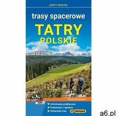 Tatry polskie Trasy spacerowe Przewodnik - Macioł Jerzy - książka - ogłoszenia A6.pl