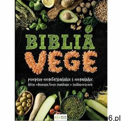 Biblia vege - Jeśli zamówisz do 14:00, wyślemy tego samego dnia. (192 str.) - ogłoszenia A6.pl