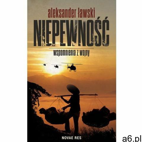 Niepewność Wspomnienia z wojny - Dostawa 0 zł, Novae Res - 1