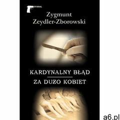Kardynalny błąd / Za dużo kobiet- bezpłatny odbiór zamówień w Krakowie (płatność gotówką lub kartą). - ogłoszenia A6.pl