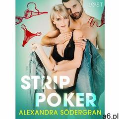 Strip poker – opowiadanie erotyczne - Alexandra Södergran - ebook - ogłoszenia A6.pl
