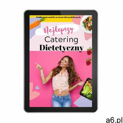 Catering dietetyczny - ebook / NIEPASTERYZOWANE - ogłoszenia A6.pl