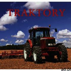 Traktory, oprawa twarda - ogłoszenia A6.pl
