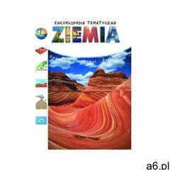 Ziemia. Encyklopedia tematyczna - Veronique Chantraine, Veronique Sarano - książka (9788375122916) - ogłoszenia A6.pl