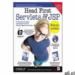 Head First Servlets & JSP. Edycja polska. Wydanie II (Rusz głową!) - Bryan Basham, Kathy Sierra, - ogłoszenia A6.pl