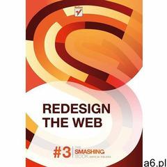 Redesign The Web. Smashing Magazine (9788324656134) - ogłoszenia A6.pl