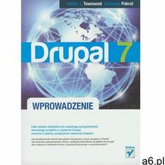 Drupal 7. Wprowadzenie, oprawa miękka - ogłoszenia A6.pl