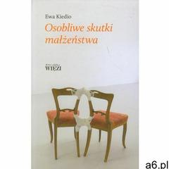 OSOBLIWE SKUTKI MAŁŻEŃSTWA, Ewa Kiedio - ogłoszenia A6.pl