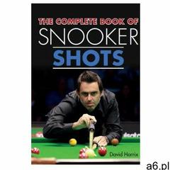 Complete Book of Snooker Shots (9781785003578) - ogłoszenia A6.pl