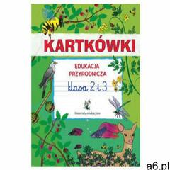 Kartkówki. Edukacja przyrodnicza. Klasa 2 i 3 - Beata Guzowska (9788381146050) - ogłoszenia A6.pl