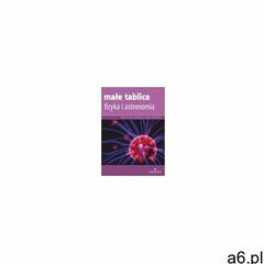 Małe tablice Fizyka i astronomia 2017 (72 str.) - ogłoszenia A6.pl