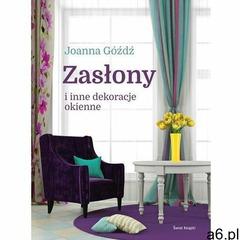 Zasłony i inne dekoracje okienne (9788379438679) - ogłoszenia A6.pl
