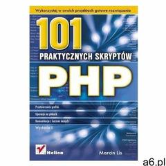 PHP. 101 praktycznych skryptów. Wydanie II - Marcin Lis - książka (9788324607969) - ogłoszenia A6.pl
