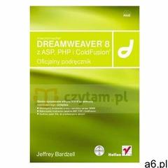 Macromedia Dreamweaver 8 z ASP, PHP i ColdFusion. Oficjalny podręcznikMacromedia Dreamweaver 8 with  - ogłoszenia A6.pl