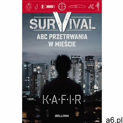 Survival. ABC przetrwania w mieście - Kafir - audiobook - ogłoszenia A6.pl