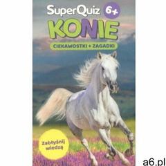 Kapitan Nauka SuperQuiz Konie - praca zbiorowa - książka - ogłoszenia A6.pl