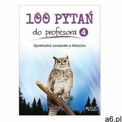 100 pytań do profesora T.4 Christiane Duchesne, Carmen Marois - ogłoszenia A6.pl