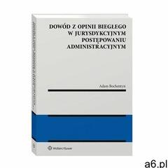 Dowód z opinii biegłego w jurysdykcyjnym postępowaniu administracyjnym - adam bochentyn (pdf) - ogłoszenia A6.pl