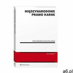 Międzynarodowe prawo karne - piotr hofmański, hanna kuczyńska (pdf) (9788381876148) - ogłoszenia A6.pl