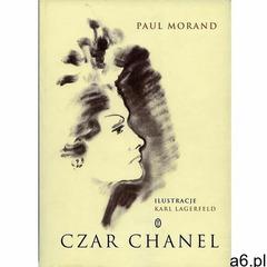 Czar Chanel, Coco Chanel, Paul Morand - ogłoszenia A6.pl