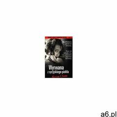 Wyrwana z syryjskiego piekła. dramaty kobiet. tom 22 - ogłoszenia A6.pl