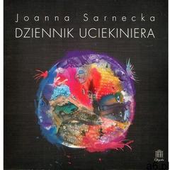 Dziennik uciekiniera - Sarnecka Joanna (2017) - ogłoszenia A6.pl