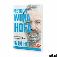 Metoda Wima Hofa. Aktywuj pełnię swojego potencjału - Wim Hof - ogłoszenia A6.pl
