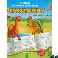 Plakaty do pokoju dziecięcego do kolorowania. Dinozaury - ogłoszenia A6.pl