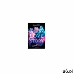To nie jest, do diabła, love story! skin deep (9788380089471) - ogłoszenia A6.pl