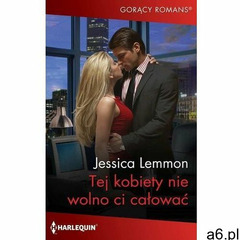 Tej kobiety nie wolno ci całować - jessica lemmon (epub) - ogłoszenia A6.pl