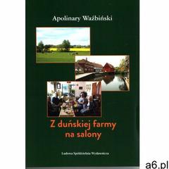 Z duńskiej farmy na salony (9788320556568) - ogłoszenia A6.pl