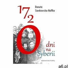 1720 dni na Syberii - Sienkowska-Haffke D. - książka (9788366188860) - ogłoszenia A6.pl