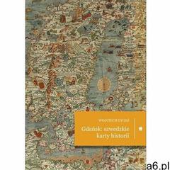 Gdańsk: szwedzkie karty historii - Wojciech Łygaś - książka (9788375281798) - ogłoszenia A6.pl