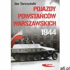 Pojazdy Powstańców Warszawskich 1944 (168 str.) - ogłoszenia A6.pl