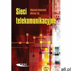 Sieci telekomunikacyjne, Wojciech Kabaciński - ogłoszenia A6.pl