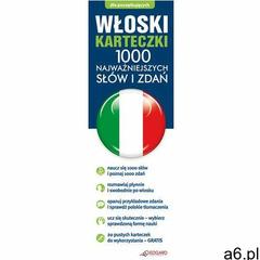 Włoski. Fiszki. 1000 Najważniejszych Słów I Zdań (2012) - ogłoszenia A6.pl