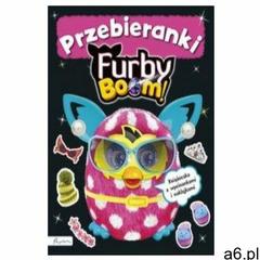 Furby Boom! Przebieranki. Ksiazeczka z wycinankiami i naklejkami (9788327101792) - ogłoszenia A6.pl
