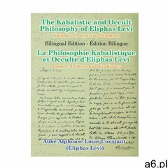 Kabalistic and Occult Philosophy of Eliphas Levi - Volume 1: Letters to Students (9781329093645) - ogłoszenia A6.pl