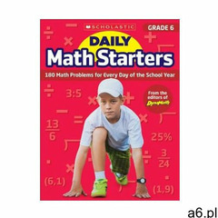 Daily Math Starters: Grade 6: 180 Math Problems for Every Day of the School Year - ogłoszenia A6.pl