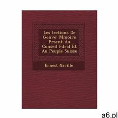 Les �lections De Gen�ve: M�moire Pr�sent� Au Conseil F�d&# - ogłoszenia A6.pl