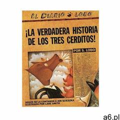 The True Story of the 3 Little Pigs / La Verdadera Historia de los Tres Cerditos (9780142414477) - ogłoszenia A6.pl