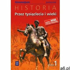 Przez tysiąclecia i wieki 1 Historia Podręcznik (332 str.) - ogłoszenia A6.pl