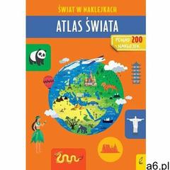 Atlas świata Świat w naklejkach - Zarawska Patrycja - książka (9788328076150) - ogłoszenia A6.pl
