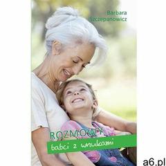 Rozmowy babci z wnukami, Dehon - ogłoszenia A6.pl