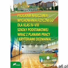 Program nauczania wychowania fizycznego [Żołyński Stanisław] (9788375861334) - ogłoszenia A6.pl
