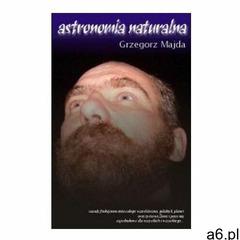 """Astronomia naturalna cz.1: """"vitae"""" - Grzegorz Majda - książka (9788391838709) - ogłoszenia A6.pl"""