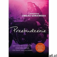 Przebudzenie. łatwopalni. tom 2 - agnieszka lingas-łoniewska (2020) - ogłoszenia A6.pl